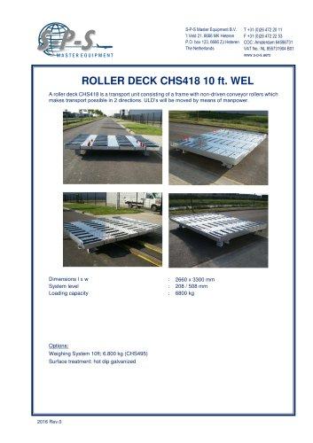 ROLLER DECK CHS418 10 FT. WEL