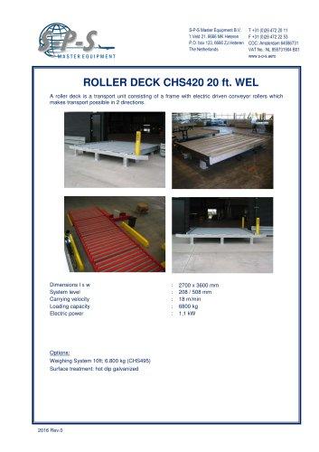 ROLLER DECK CHS420 20 FT. WEL