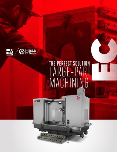 THE PERFECT SOLUTION LARGE-PART MACHINING