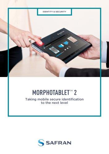 MorphoTablet™ 2