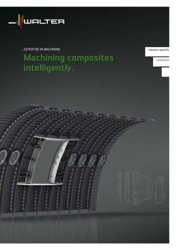 Machining composites intelligently