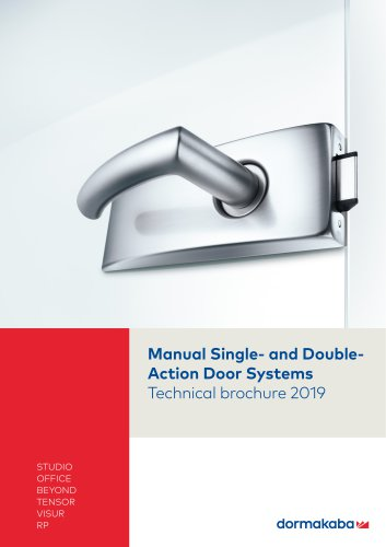 Manual Single- and Double- Action Door Systems