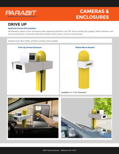 Drive Up Cameras and Enclosures