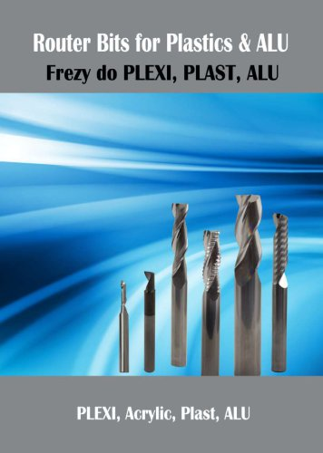 Solid carbide routers for Alu and Plex